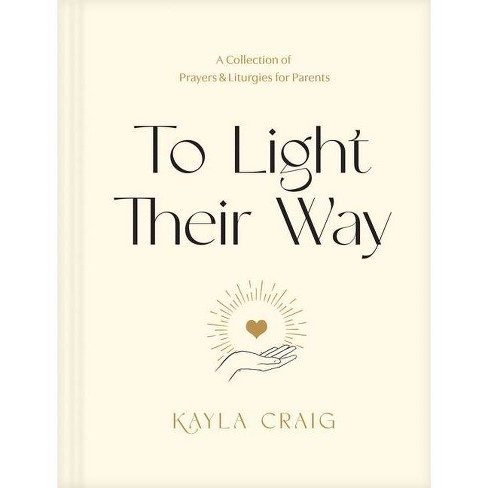 To Light Their Way - by  Kayla Craig (Hardcover) - image 1 of 1