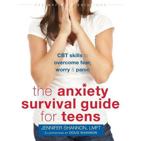 The Anxiety Survival Guide for Teens - (Instant Help Solutions) by  Jennifer Shannon (Paperback) - image 1 of 1