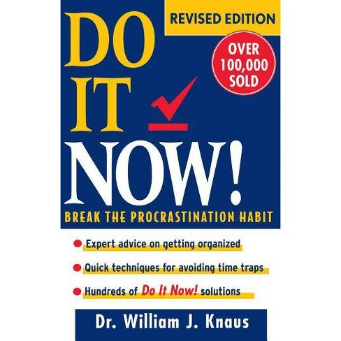Do It Now! - 2 Edition by  William J Knaus (Paperback) - image 1 of 1
