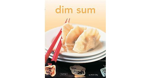 Dim Sum (Hardcover) (Vicki Liley) - image 1 of 1
