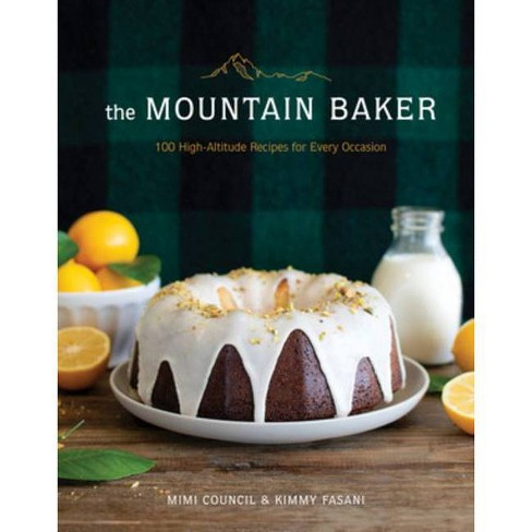 The Mountain Baker - by  Mimi Council & Kimmy Fasani (Hardcover) - image 1 of 1
