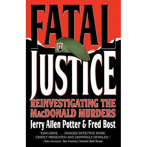 Fatal Justice - by  Jerry Allen Potter & Fred Bost (Paperback) - image 1 of 1