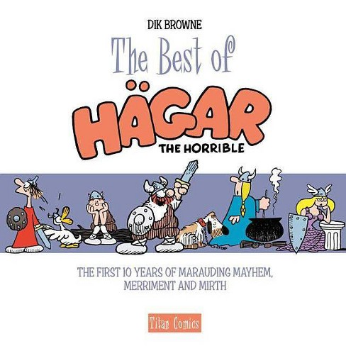 The Best of Hagar the Horrible (the First 10 Years) - (Hardcover) - image 1 of 1