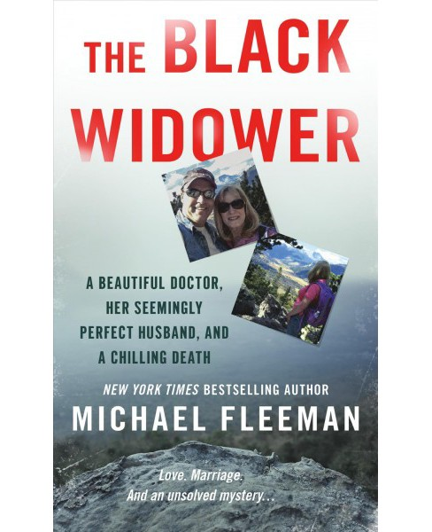 Black Widower : A Beautiful Doctor, Her Seemingly Perfect Husband and a Chilling Death (Paperback) - image 1 of 1