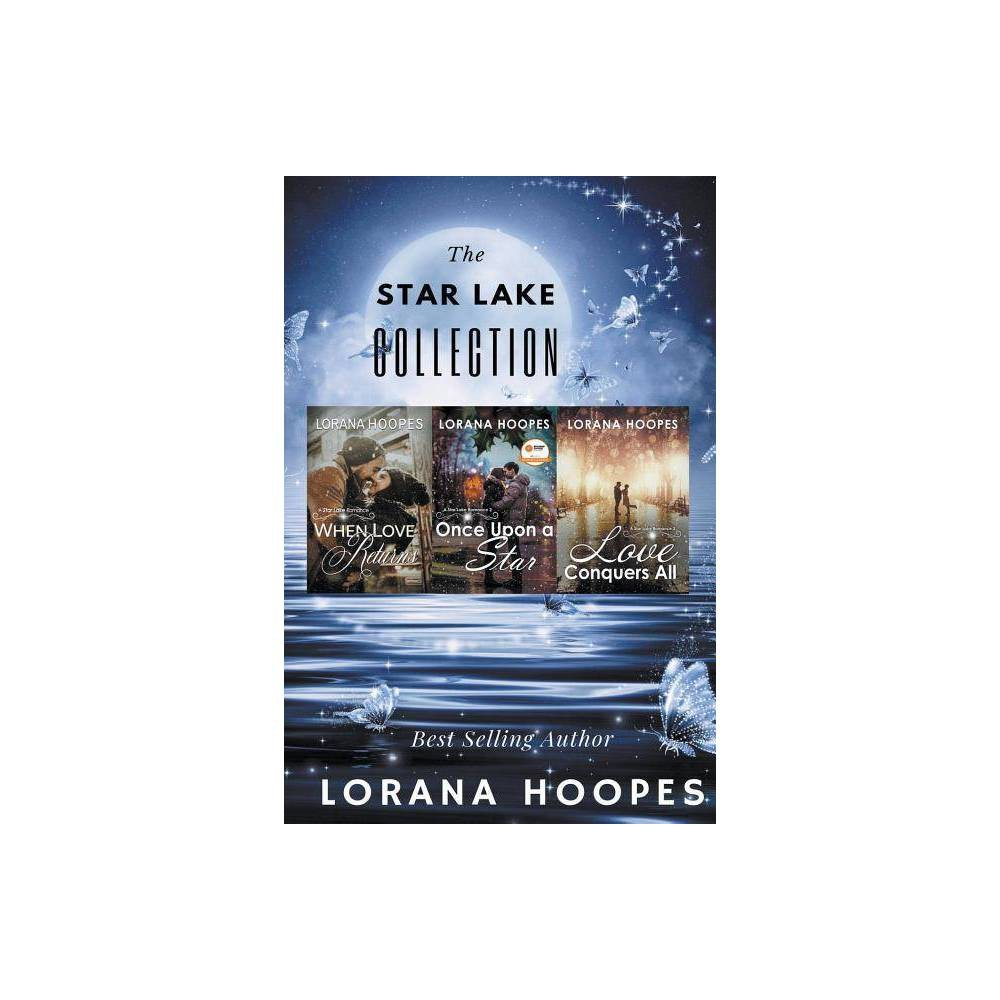 Star Lake Romance Collection By Lorana Hoopes Paperback