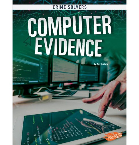 Computer Evidence -  (Blazers) by Amy Kortuem (Paperback) - image 1 of 1