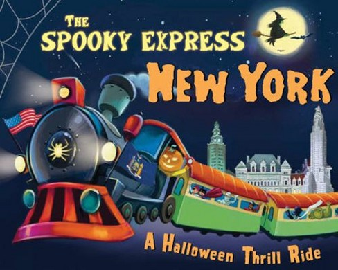Spooky Express New York -  by Eric James (Hardcover) - image 1 of 1