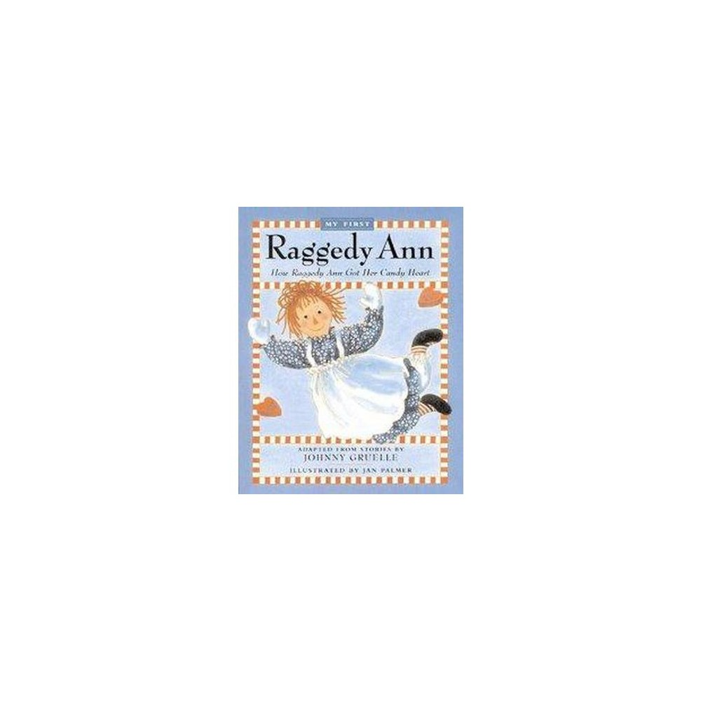 How Raggedy Ann Got Her Candy Heart (Paperback) (Johnny Gruelle)