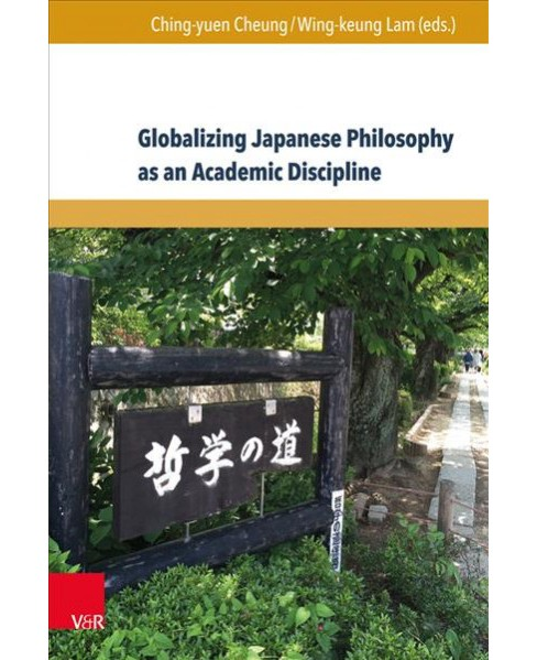 Globalizing Japanese Philosophy As an Academic Discipline (Bilingual) (Hardcover) - image 1 of 1