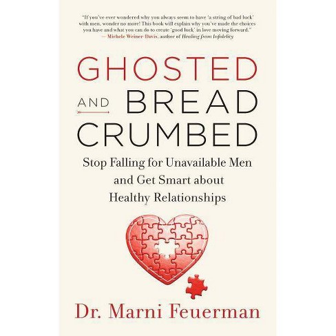 Ghosted and Breadcrumbed - by  Marni Feuerman (Paperback) - image 1 of 1