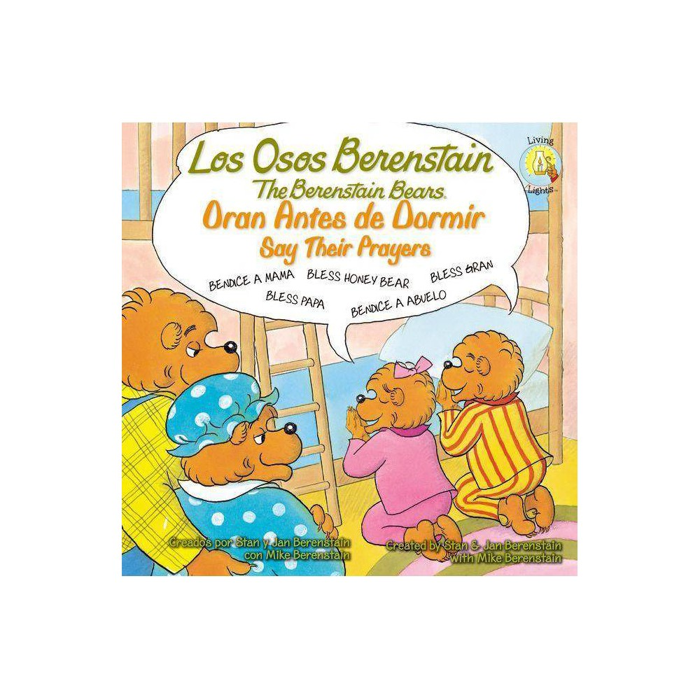 Los Osos Berenstain Oran Antes De Dormir Say Their Prayers Berenstain Bears Living Lights By Stan And Jan Berenstain W Paperback