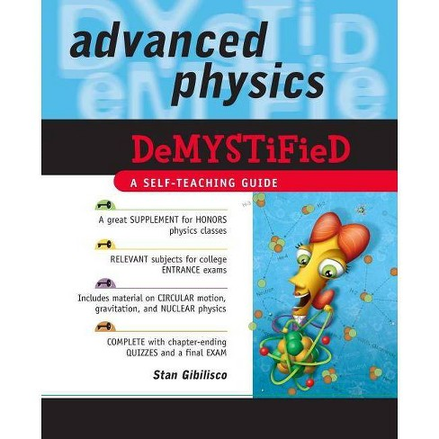 Advanced Physics Demystified - by  Stan Gibilisco (Paperback) - image 1 of 1