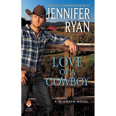Love of a Cowboy - (McGrath) by  Jennifer Ryan (Paperback)