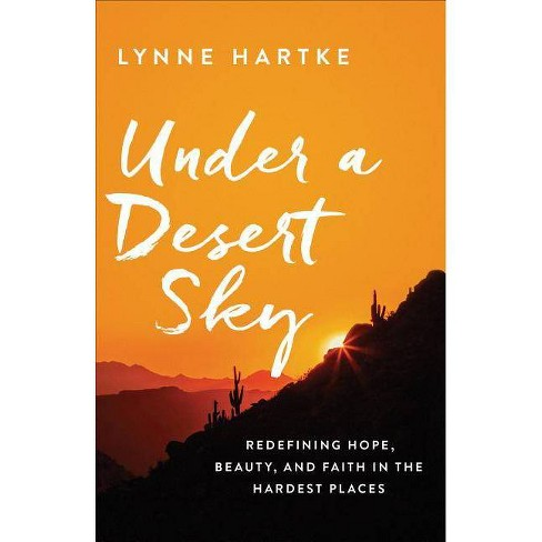 Under a Desert Sky - by  Lynne Hartke (Paperback) - image 1 of 1