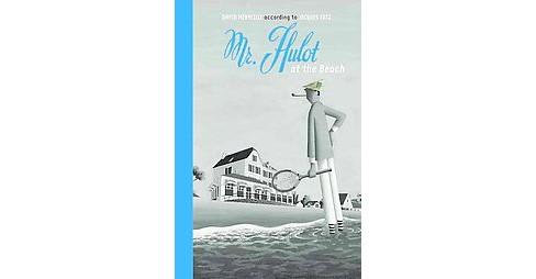 Mr. Hulot at the Beach (Hardcover) (David Merveille) - image 1 of 1