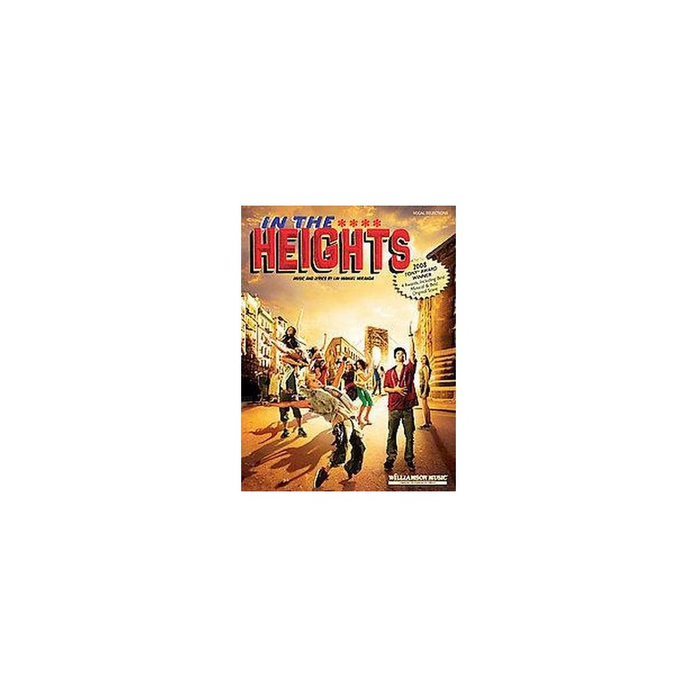 In The Heights - Vocal Selections : A New Musical (Paperback)