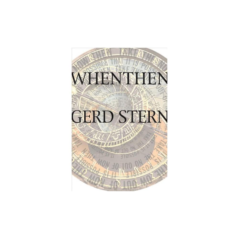 Whenthen - by Gerd Stern (Paperback)