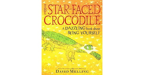 Star-Faced Crocodile (Reprint) (Paperback) (David Melling) - image 1 of 1