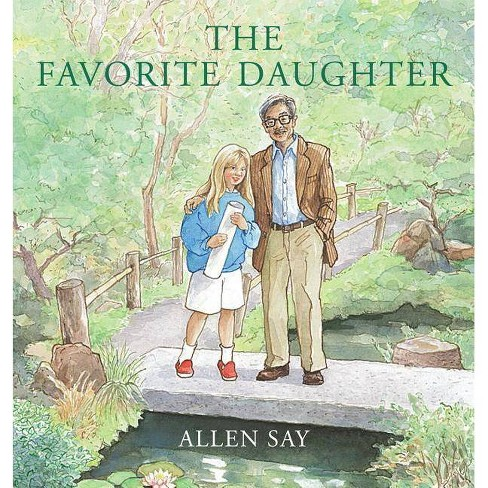 The Favorite Daughter - by  Allen Say (Hardcover) - image 1 of 1