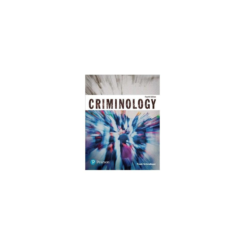 Criminology : Student Value Edition (Hardcover) (Frank J. Schmalleger)
