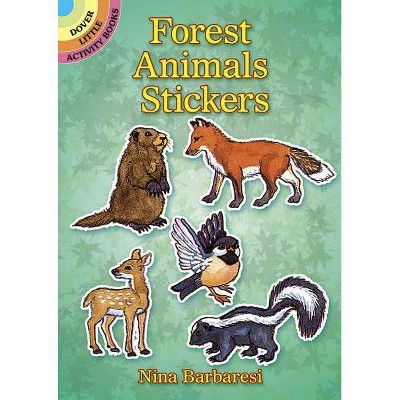 Forest Animals Stickers - (Dover Little Activity Books) by  Nina Barbaresi (Paperback)