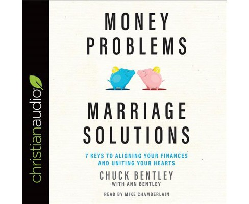 Money Problems, Marriage Solutions : 7 Keys to Aligning Your Finances and Uniting Your Hearts (CD/Spoken - image 1 of 1