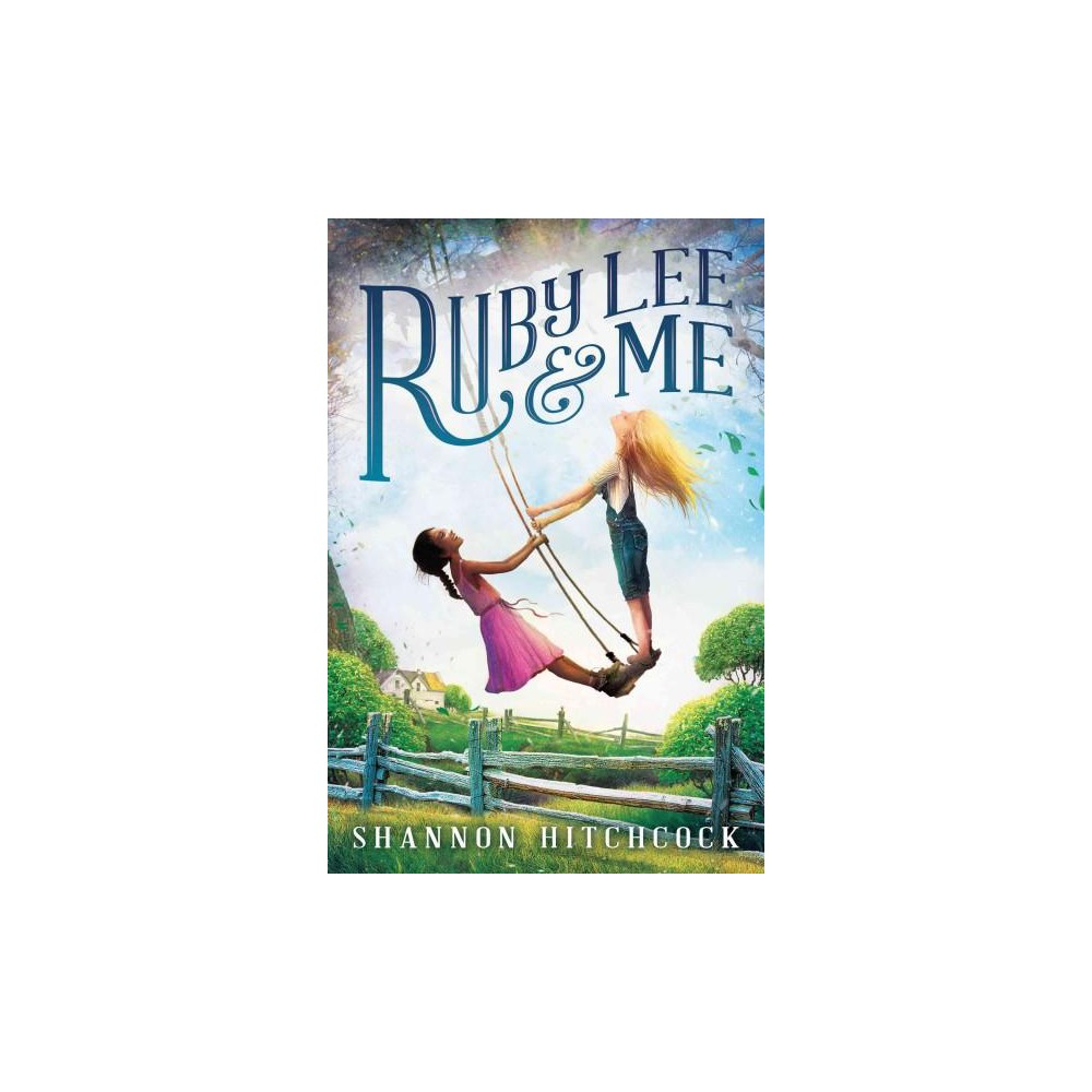 Ruby Lee & Me (Hardcover) (Shannon Hitchcock)