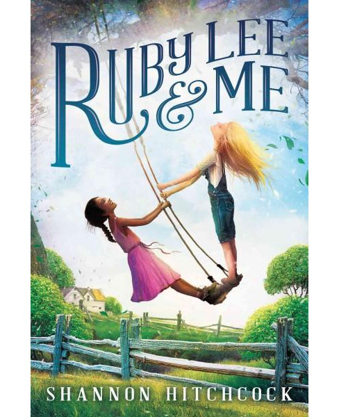 Ruby Lee & Me (Hardcover) (Shannon Hitchcock) - image 1 of 1