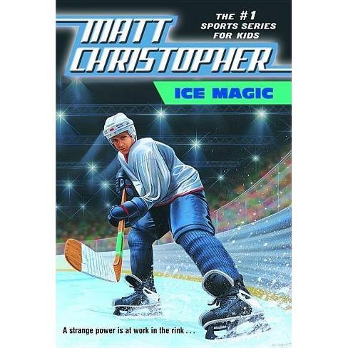 Ice Magic - (Matt Christopher Sports Classics) by  Matt Christopher (Paperback) - image 1 of 1