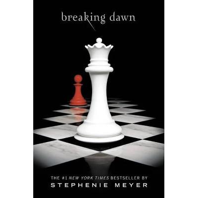 Breaking Dawn  Twilight Saga - by Stephenie Meyer