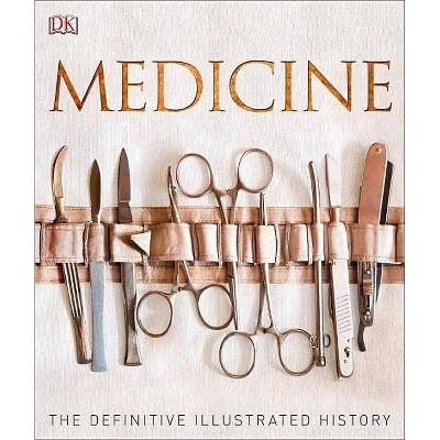 Medicine - (Hardcover)