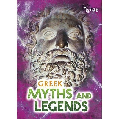 Greek Myths and Legends - (All about Myths) by  Jilly Hunt (Paperback)