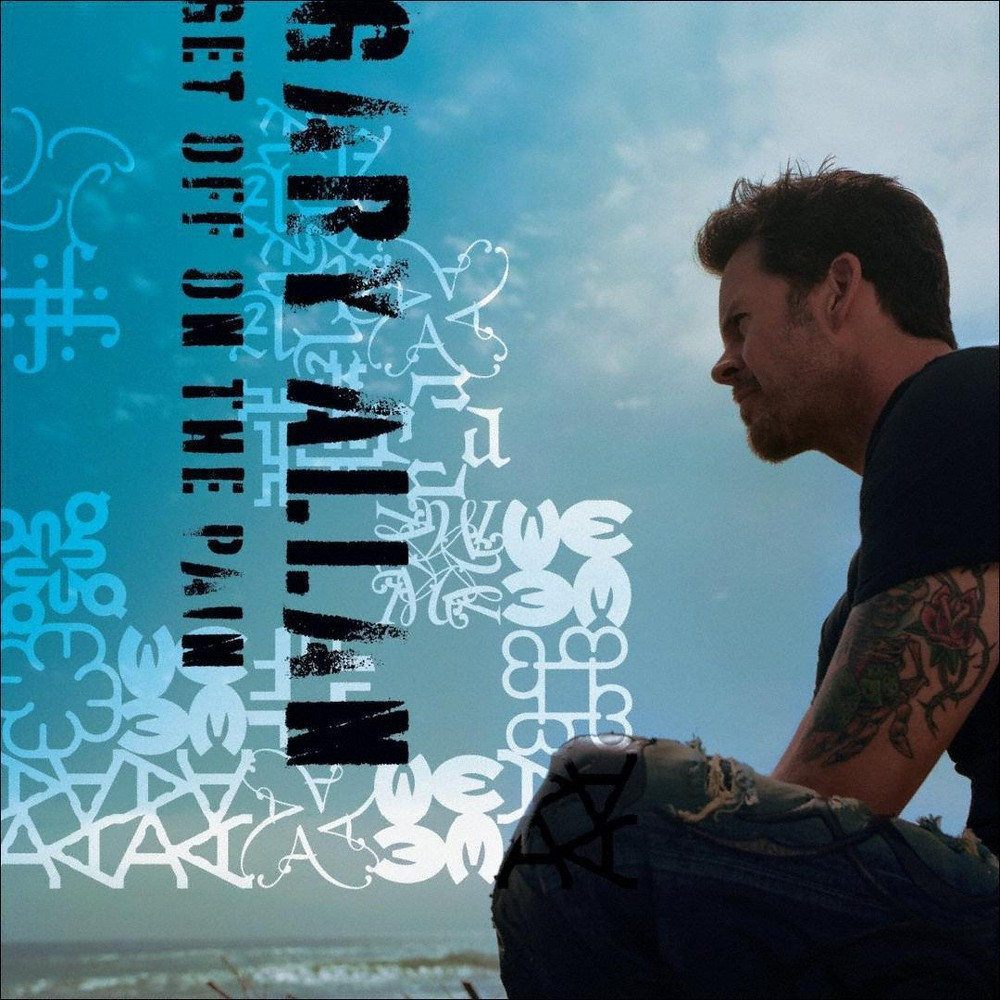 Gary Allan - Get Off on the Pain (Deluxe Edition) (CD)