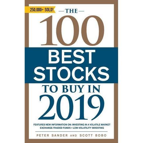 The 100 Best Stocks to Buy in 2019 - by Peter Sander & Scott Bobo  (Paperback)