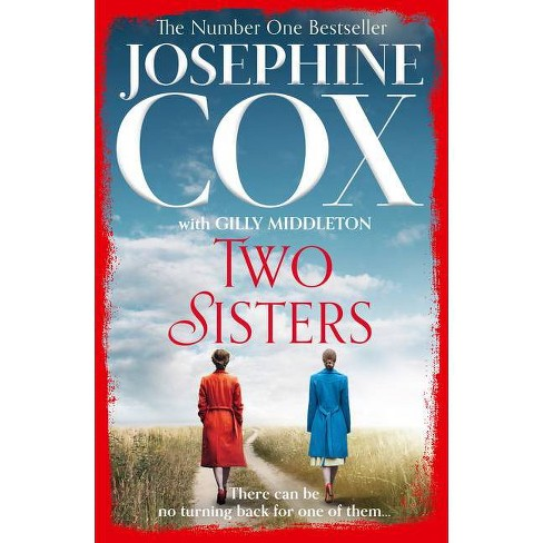 Two Sisters - by  Josephine Cox (Paperback) - image 1 of 1