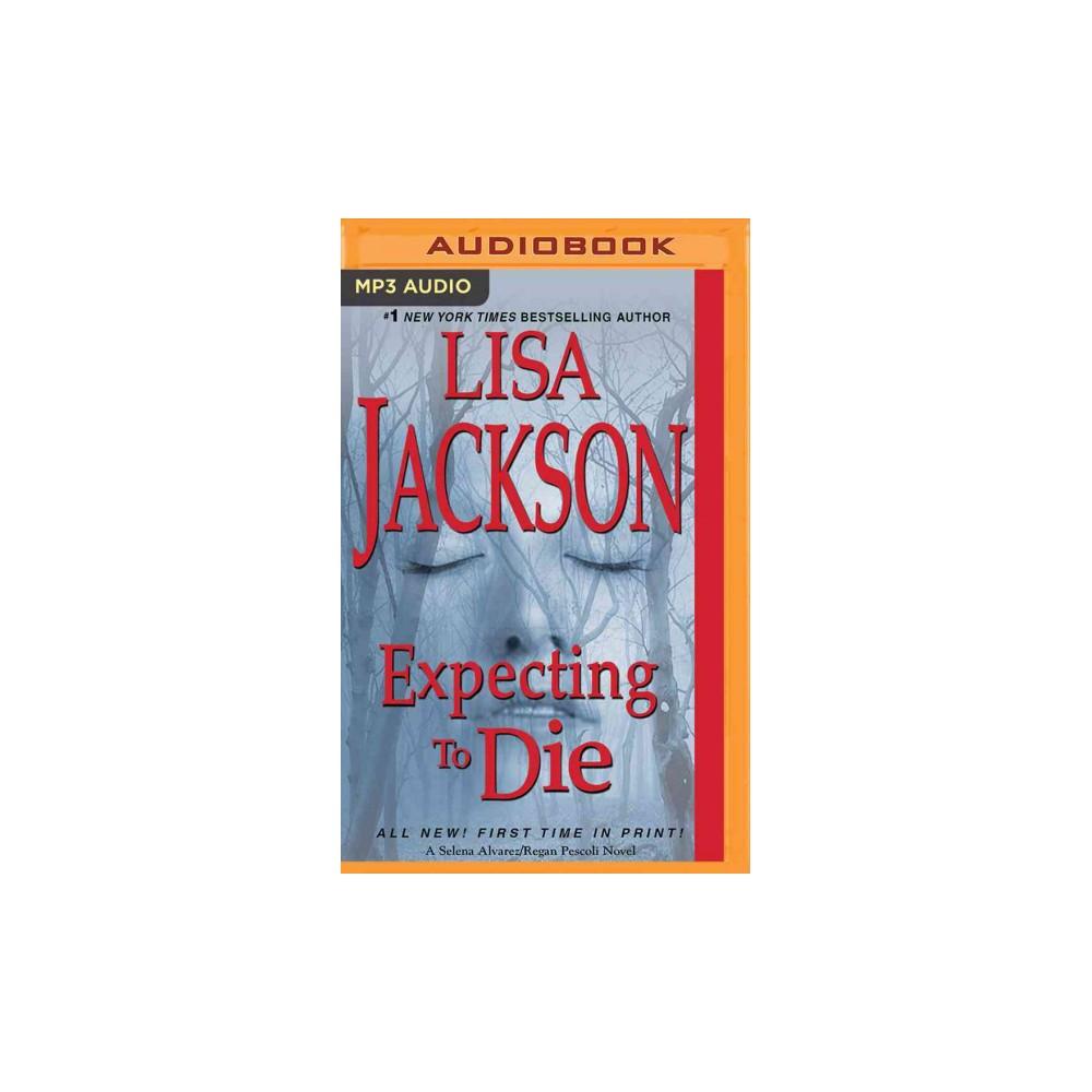 Expecting to Die (MP3-CD) (Lisa Jackson)