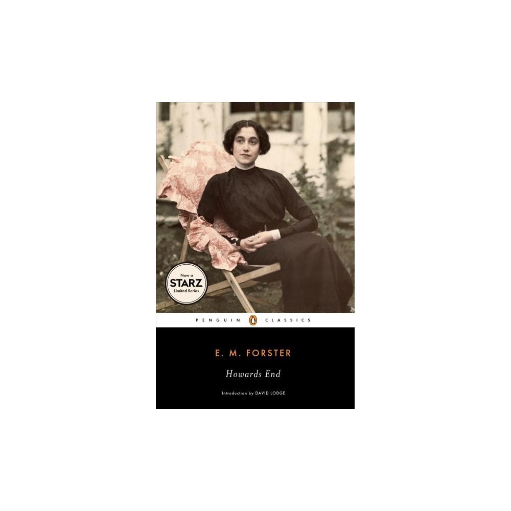 Howards End - (Penguin Twentieth-Century Classics,) by E. M. Forster (Paperback)