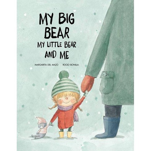 My Big Bear, My Little Bear and Me - (Somos8) by  Margarita del Mazo (Hardcover) - image 1 of 1