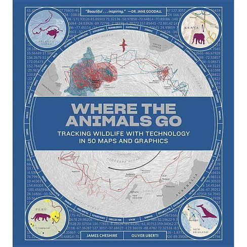 Where the Animals Go - by  James Cheshire & Oliver Uberti (Hardcover) - image 1 of 1