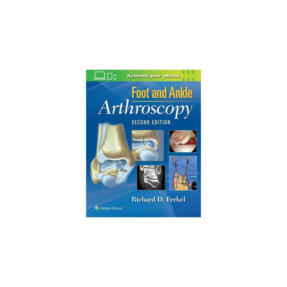 Foot & Ankle Arthroscopy (Hardcover) (Richard D. Ferkel)