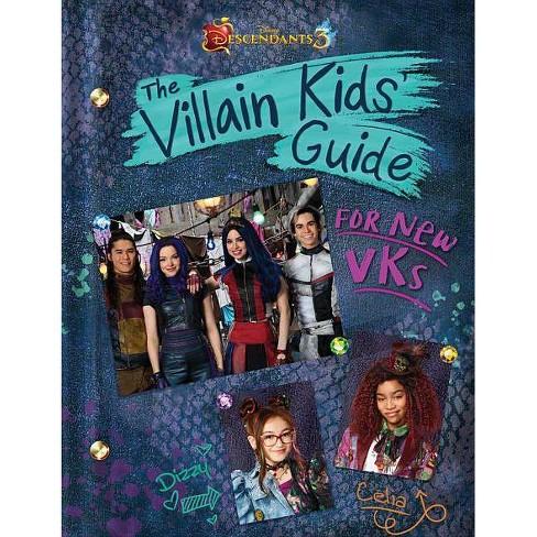 Descendants 3 : The Villain Kids' Guide for New Vks -  (Hardcover) - image 1 of 1