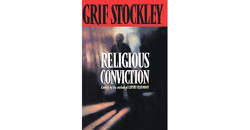 Religious Conviction (Reissue) (Paperback) (Grif Stockley) - image 1 of 1