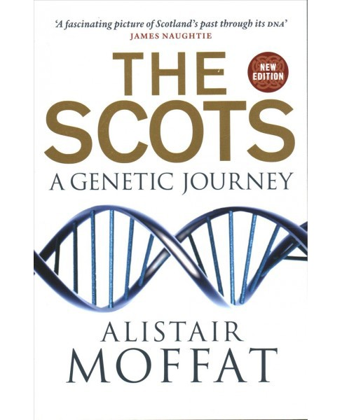 Scots : A Genetic Journey (New) (Paperback) (Alistair Moffat) - image 1 of 1