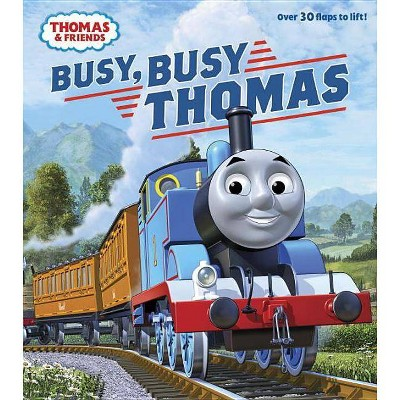Busy, Busy Thomas (Thomas & Friends) - (Nifty Lift-And-Look) by  W Awdry (Board Book)