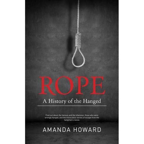 Rope - by Amanda Howard (Paperback)