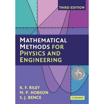 Mathematical Methods for Physics and Engineering - 3rd Edition by  K F Riley & M P Hobson & S J Bence (Paperback)