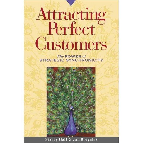 Attracting Perfect Customers - by  Stacey Hall & Jan Brogniez (Paperback) - image 1 of 1