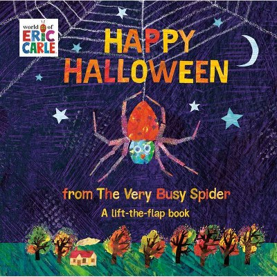 Happy Halloween from the Very Busy Spider - (World of Eric Carle) by Eric Carle (Board Book)