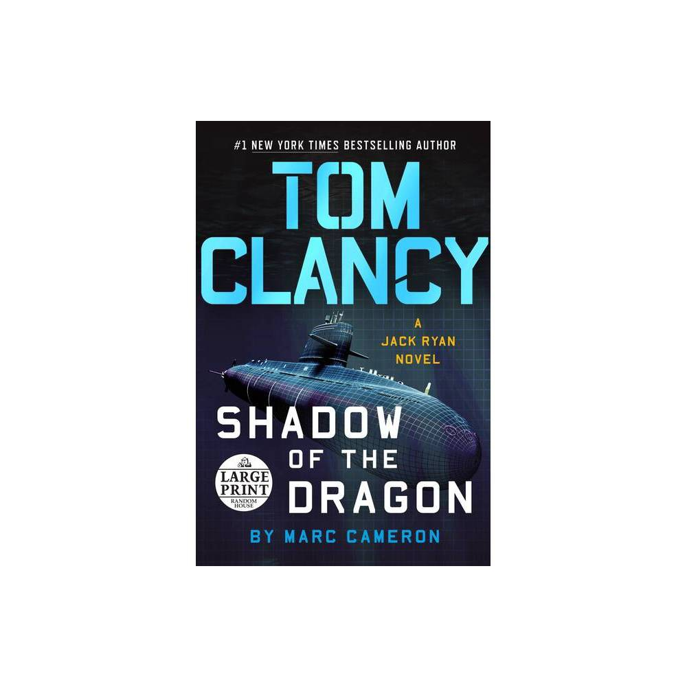 Tom Clancy Shadow Of The Dragon Jack Ryan Novel Large Print By Marc Cameron Paperback