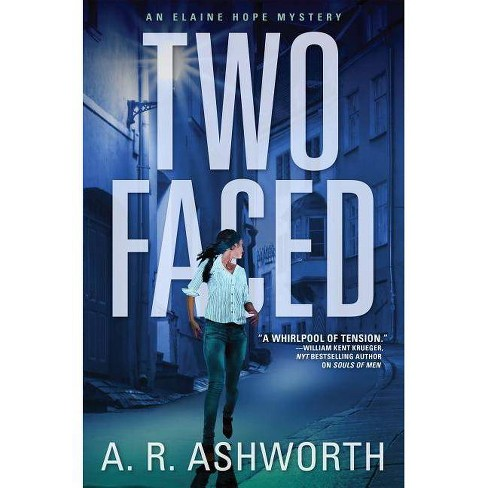 Two Faced - (Elaine Hope Mystery) by  A R Ashworth (Hardcover) - image 1 of 1